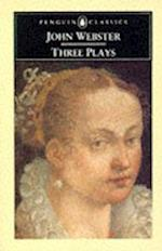Three Plays af John Webster, David Gunby