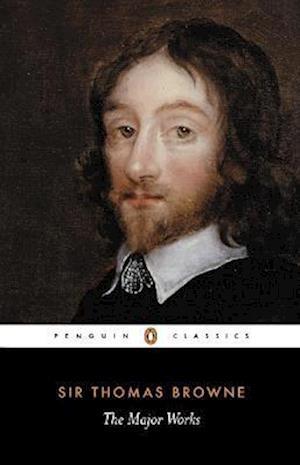 The Major Works af C Patrides, Thomas Brown