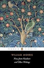 News from Nowhere and Other Writings af William Morris, Clive Wilmer