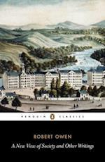 A New View of Society and Other Writings af Gregory Claeys, Robert Owen