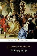 The Story of My Life af Gilberto Pizzamiglio, Giacomo Casanova, Stephen Sartarelli