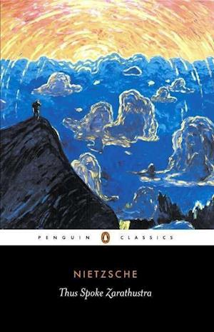 Thus Spoke Zarathustra af Friedrich Wilhelm Nietzsche, R J Hollingdale, R Hollingdale