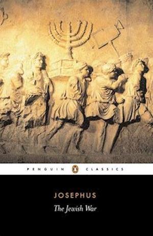 The Jewish War af Flavius Josephus, Betty Radice, G A Williamson