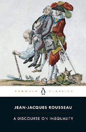A Discourse on Inequality af Maurice Cranston, Jean jacques Rousseau
