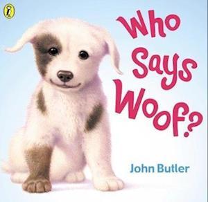 Who Says Woof? af John Butler
