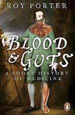 Blood and Guts af Roy Porter