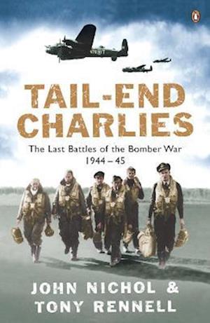 Tail End Charlies af John Nichol, Tony Rennell
