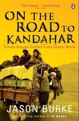 On the Road to Kandahar af Jason Burke
