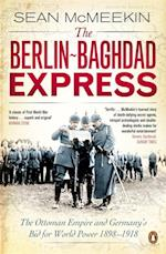 The Berlin-Baghdad Express af Sean McMeekin