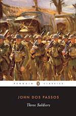 Three Soldiers (Penguin Classics)
