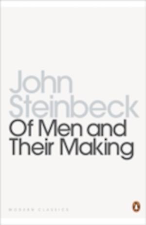 Of Men and Their Making af John Steinbeck, Susan Shillinglaw, Jackson J Benson