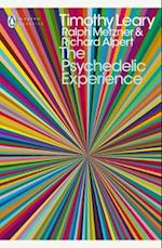 The Psychedelic Experience af Richard Alpert, Timothy Leary, Ralph Metzner