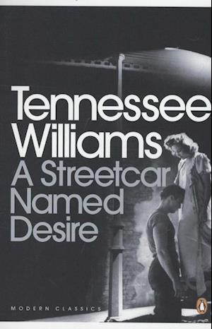 A Streetcar Named Desire af Arthur Miller, Tennessee Williams