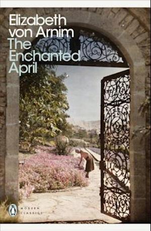The Enchanted April af Salley Vickers, Elizabeth Von Arnim