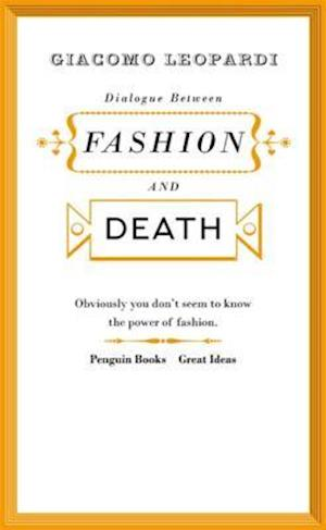 Dialogue Between Fashion and Death af Giacomo Leopardi