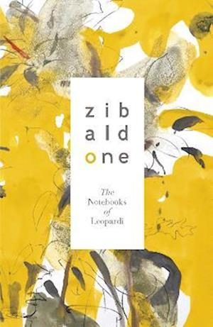Zibaldone: The Notebooks of Leopardi af Giacomo Leopardi