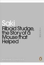 Filboid Studge, the Story of a Mouse That Helped af Saki