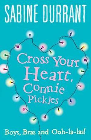 Cross Your Heart, Connie Pickles af Sabine Durrant