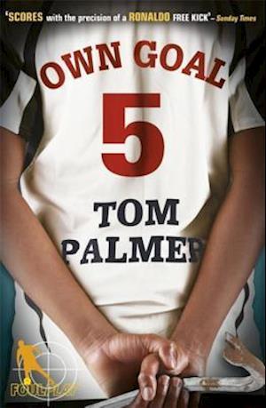 Foul Play: Own Goal af Tom Palmer