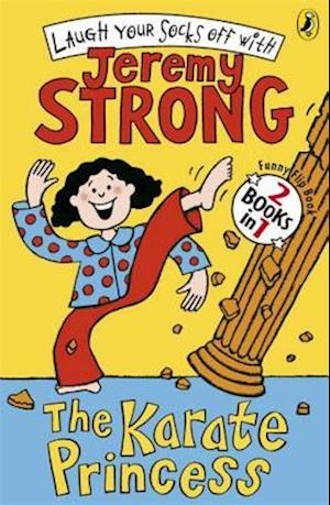 The Karate princess/The Karate Princess in Monsta Trouble af Jeremy Strong