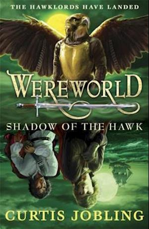 Shadow of the Hawk af Curtis Jobling