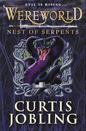 Wereworld: Nest of Serpents af Curtis Jobling