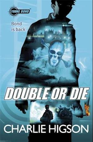 Young Bond: Double or Die af Charlie Higson