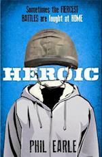 Heroic af Phil Earle