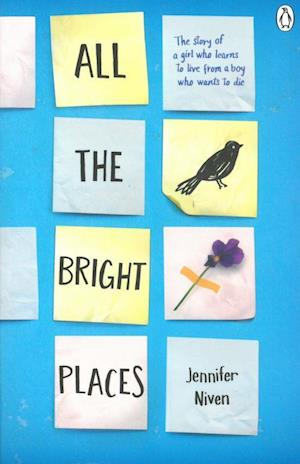 All the Bright Places af Jennifer Niven