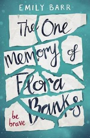 Bog, paperback The One Memory of Flora Banks af Emily Barr