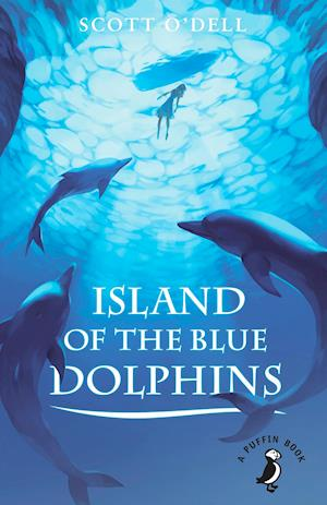 Island of the Blue Dolphins af Scott O'Dell