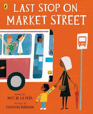 Bog, paperback Last Stop on Market Street af Matt De La Pena