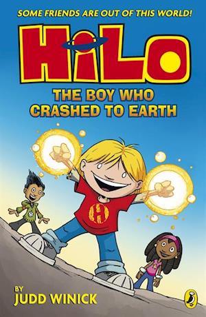 Hilo: The Boy Who Crashed to Earth (Hilo Book 1) af Judd Winick