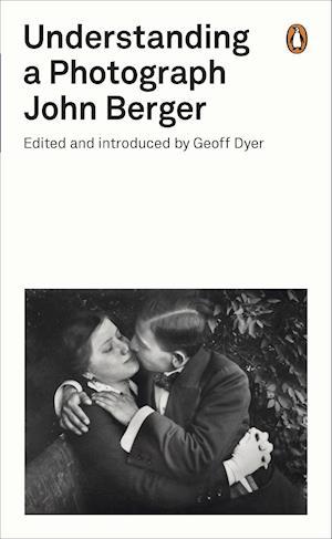 Understanding a Photograph af John Berger