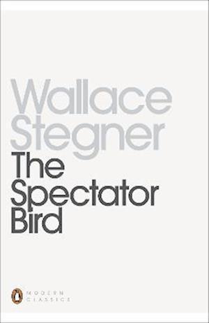 The Spectator Bird af Wallace Stegner