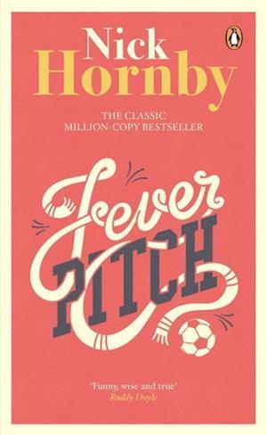 Fever Pitch af Nick Hornby
