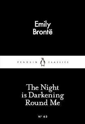 The Night is Darkening Round Me af Emily Brontë