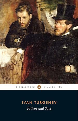 Fathers and Sons af Ivan Sergeevich Turgenev, Rosamund Bartlett, Peter Carson