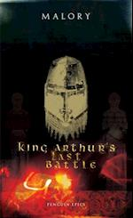 King Arthur's Last Battle af Thomas Malory