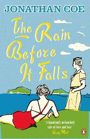 Rain Before it Falls af Jonathan Coe
