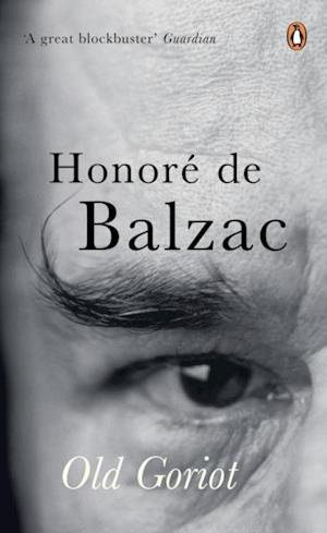 Old Goriot af Honore Balzac