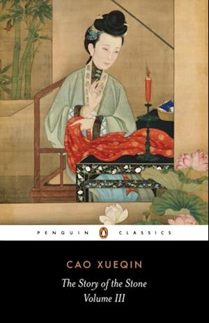 Story of the Stone: The Warning Voice (Volume III) af Cao Xueqin