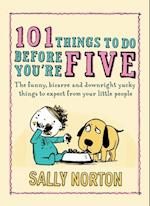101 Things to Do Before You're Five af Sally Norton