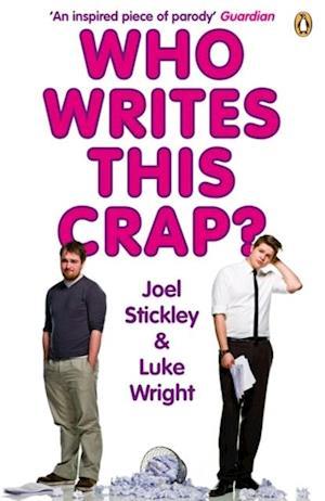 Who Writes This Crap? af Luke Wright