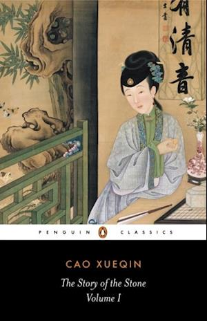 Story of the Stone: The Golden Days (Volume I) af Cao Xueqin