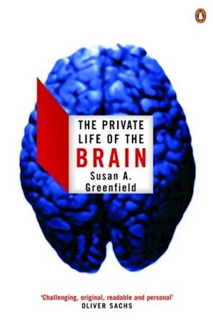 Private Life of the Brain af Susan Greenfield