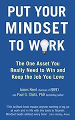 Put Your Mindset to Work af James Reed