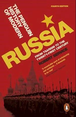 The Penguin History of Modern Russia af Robert Service