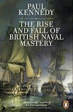 The Rise and Fall of British Naval Mastery af Paul Kennedy
