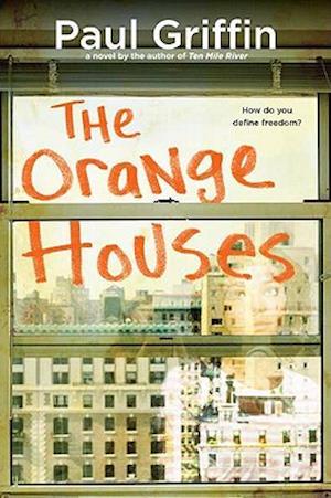 The Orange Houses af Paul Griffin